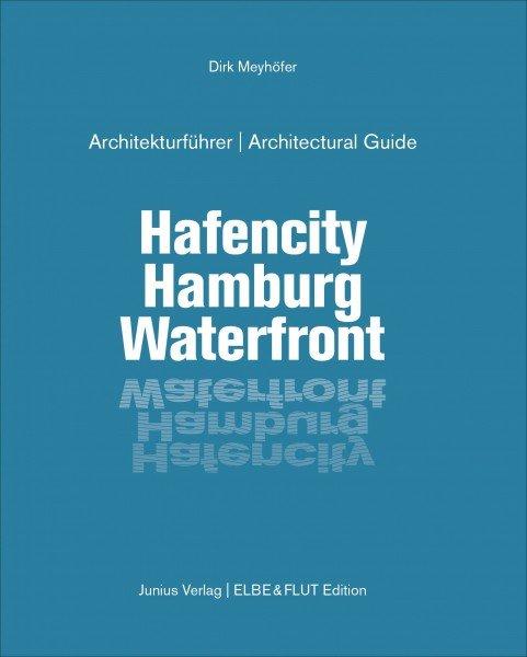 Hafencity Hamburg Waterfront