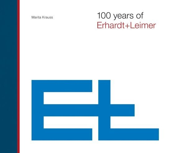 100 years of Erhardt+Leimer
