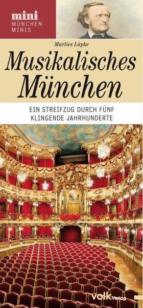 München-Mini: Musikalisches München