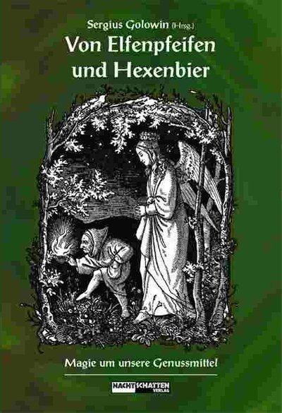 Von Elfenpfeifen und Hexenbier