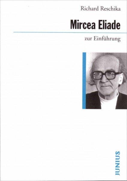 Mircea Eliade zur Einführung