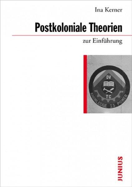 Postkoloniale Theorien zur Einführung
