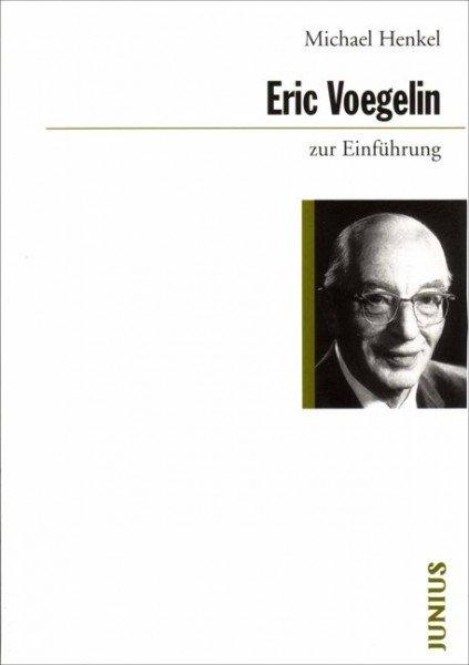 Eric Voegelin zur Einführung