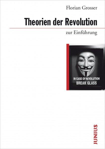 Theorien der Revolution zur Einführung