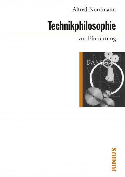 Technikphilosophie zur Einführung