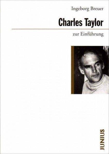 Charles Taylor zur Einführung