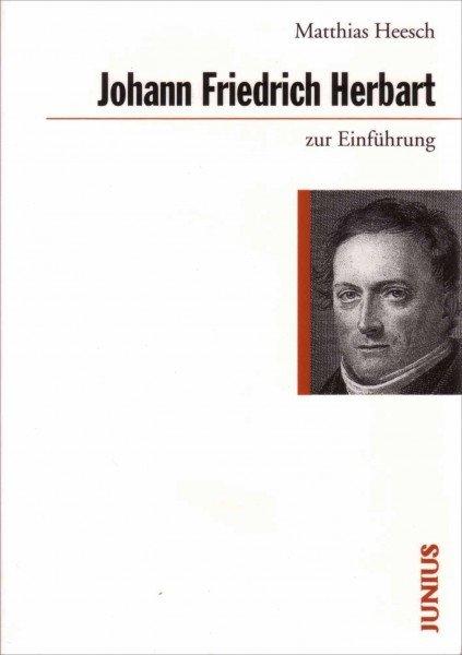 Johann Friedrich Herbart zur Einführung