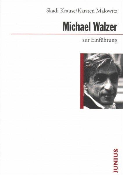 Michael Walzer zur Einführung