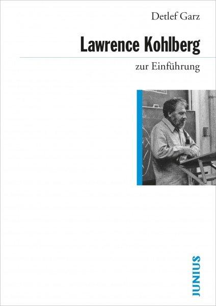 Lawrence Kohlberg zur Einführung