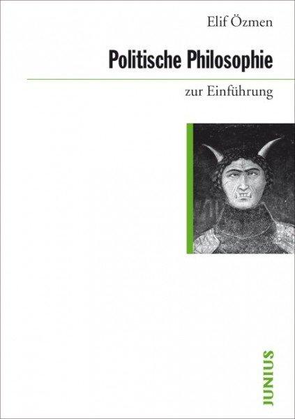Politische Philosophie zur Einführung