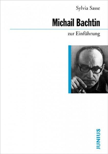 Michail Bachtin zur Einführung
