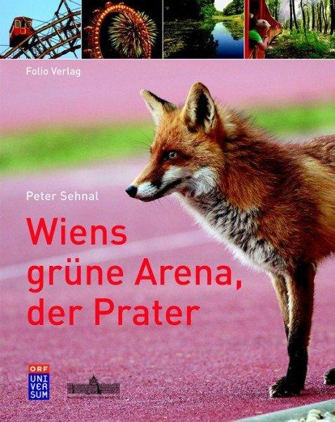 Wiens grüne Arena, der Prater