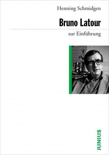 Bruno Latour zur Einführung